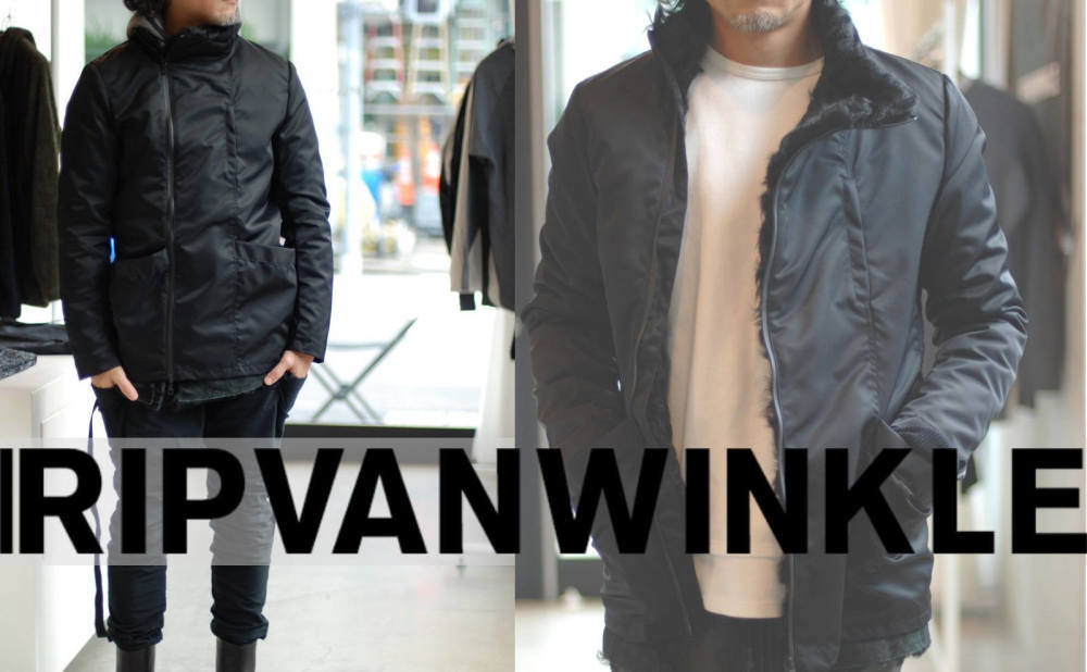 【RIPVANWINKLE 2WAY JACKET 特集!】